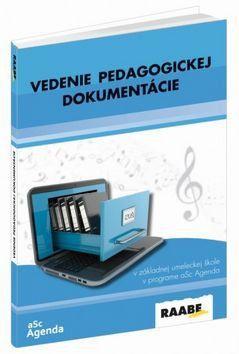 Simona Dikaszová, Peter Kuruc: Vedenie pedagogickej dokumentácie cena od 672 Kč