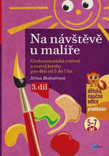 Jiřina Bednářová: Na návštěvě u malíře cena od 121 Kč