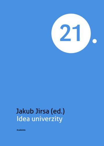 Jakub Jirsa: Idea univerzity cena od 156 Kč