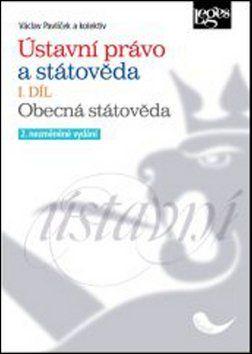 Václav Pavlíček: Ústavní právo a státověda I. díl cena od 299 Kč