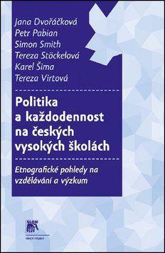 Politika a každodennost na českých vysokých školách cena od 188 Kč