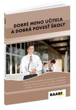 Martin Hudák, Soňa Kariková: Dobré meno učiteľa a dobrá povest školy cena od 494 Kč
