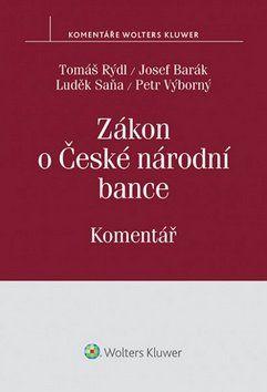 Tomáš Rýdl, Josef Barák, Luděk Saňa: Zákon o České národní bance cena od 752 Kč