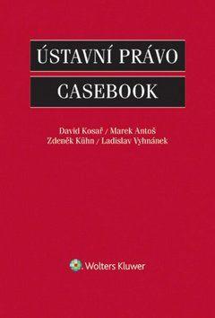 Ústavní právo - Casebook cena od 720 Kč