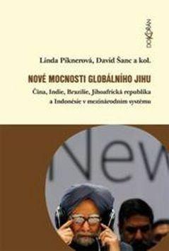Linda Piknerová, David Šanc: Nové mocnosti globálního Jihu cena od 171 Kč