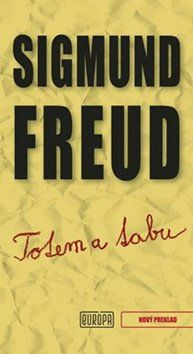 Sigmund Freud: Totem a tabu cena od 252 Kč