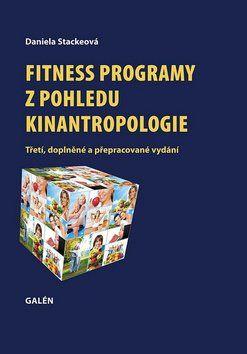 Daniela Stackeová: Fitness programy z pohledu kinantropologie cena od 352 Kč