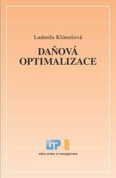 Ludmila Klimešová: Daňová optimalizace cena od 219 Kč