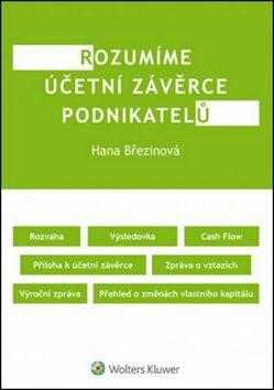 Hana Březinová: Rozumíme účetní závěrce podnikatelů cena od 276 Kč