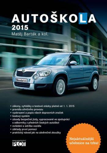 Matěj Barták: Autoškola 2015 cena od 125 Kč