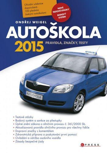 Ondřej Weigel: Autoškola 2015 cena od 106 Kč