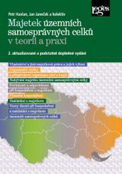 Jan Janeček, Petr Havlan: Majetek územních samosprávných celků v teorii a praxi cena od 393 Kč