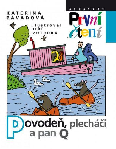 Kateřina Závadová, Jiří Votruba: Povodeň, plecháči a pan Q cena od 68 Kč