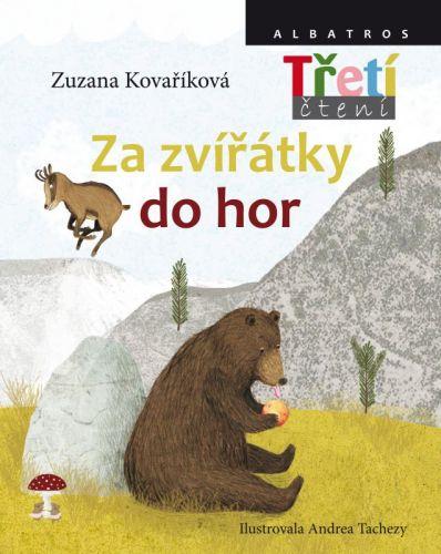 Zuzana Kovaříková, Andrea Tachezy: Za zvířátky do hor cena od 135 Kč