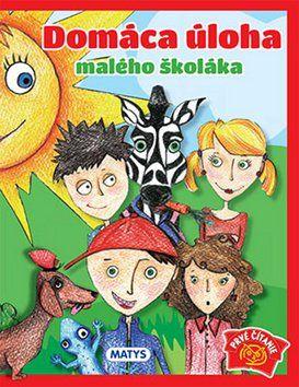 Sibyla Mislovičová: Domáca úloha malého školáka cena od 74 Kč