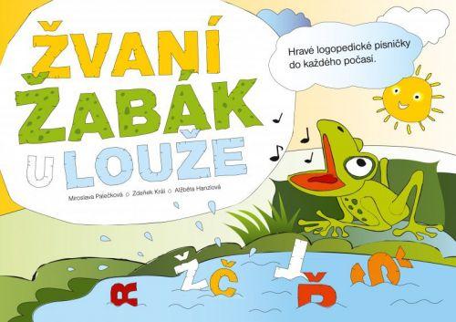 Zdenek Král, Miroslava Palečková: Žvaní žabák u louže cena od 181 Kč