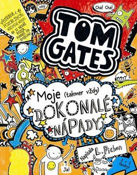 Liz Pichon: Tom Gates (4) -  Moje (takmer vždy) dokonalé nápady cena od 274 Kč