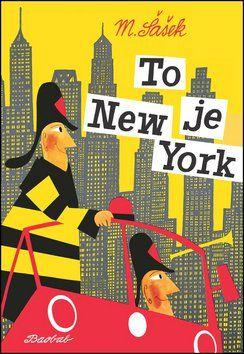 Miroslav Šašek: To je New York cena od 195 Kč