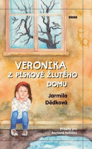 Jarmila Dědková: Veronika z pískově žlutého domu cena od 160 Kč
