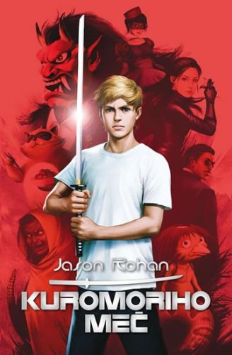 Rohan Jason: Kuromoriho meč cena od 237 Kč