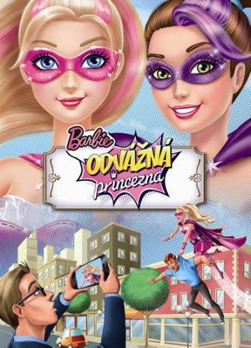 Mattel: Barbie - Odvážná princezna - Filmový příběh cena od 169 Kč
