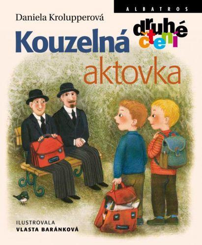Daniela Krolupperová, Vlasta Baránková: Kouzelná aktovka cena od 121 Kč