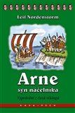 Leif Nordenstorm: Arne, syn náčelníka cena od 147 Kč