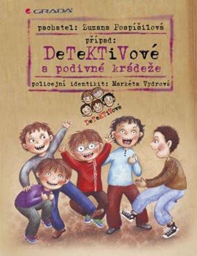 Zuzana Pospíšilová, Markéta Vydrová: Detektivové a podivné krádeže cena od 159 Kč