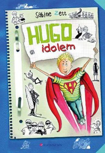 Ute Krause, Sabine Zett: Hugo idolem cena od 168 Kč