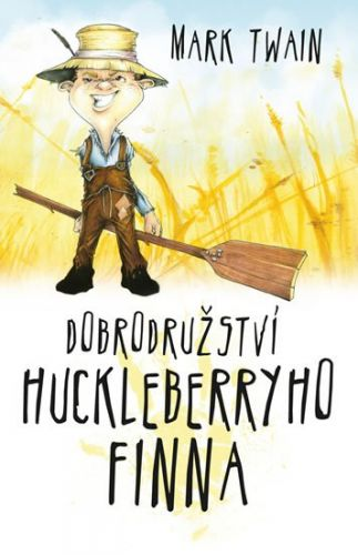 Mark Twain: Dobrodružství Huckleberryho Finna cena od 159 Kč