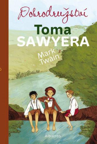 Mark Twain, Tereza Šmucrová: Dobrodružství Toma Sawyera cena od 182 Kč