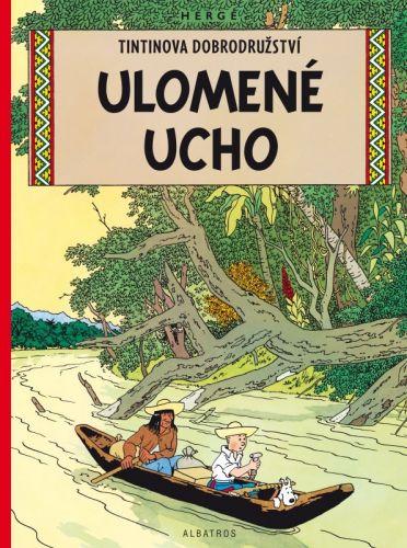 Hergé: Tintin 6 - Ulomené ucho cena od 0 Kč