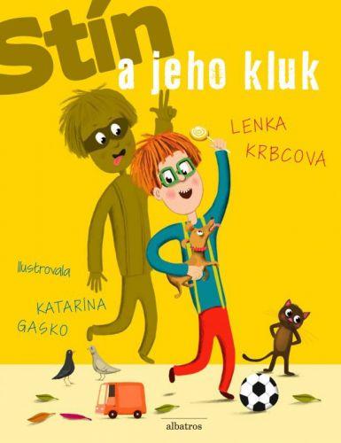 Lenka Krbcová: Stín a jeho kluk cena od 169 Kč