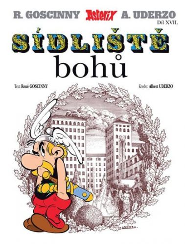 René Goscinny: Asterix a sídliště bohů cena od 77 Kč