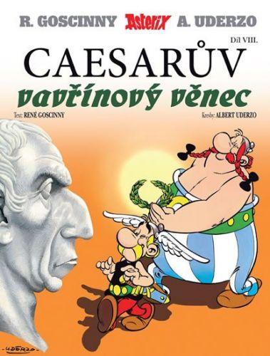 René Goscinny: Asterix 8 Caesarův vavřínový věnec cena od 70 Kč