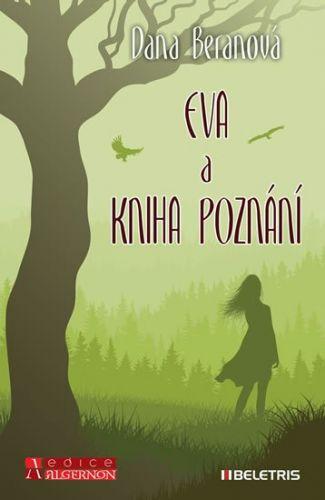 Beranová Dana: Eva a Kniha poznání cena od 158 Kč