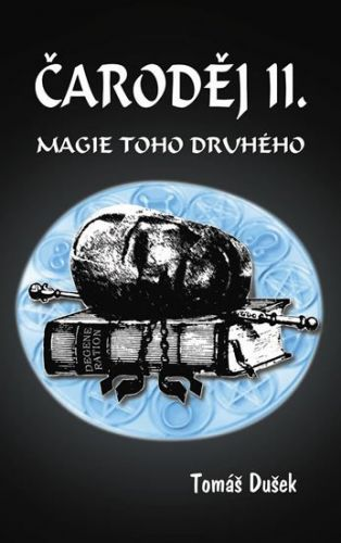 Tomáš Dušek: Čaroděj II. - Magie toho druhého cena od 128 Kč