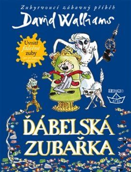 XXL obrazek David Walliams, Tony Ross: Ďábelská zubařka
