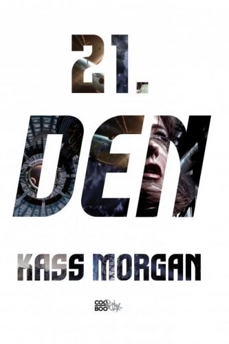 Kass Morgan: 21. den cena od 203 Kč