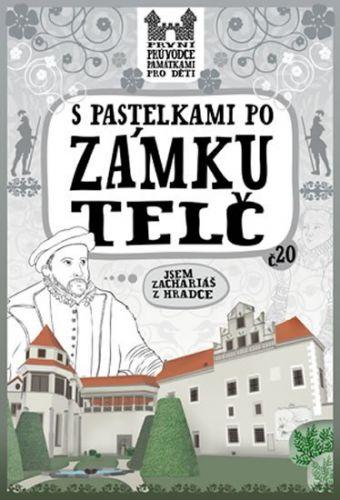 Eva Chupíková: S pastelkami po zámku Telč cena od 49 Kč