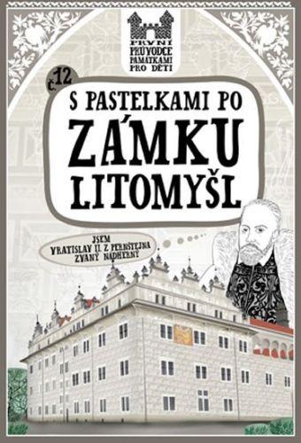 Eva Chupíková: S pastelkami po zámku Litomyšl cena od 47 Kč
