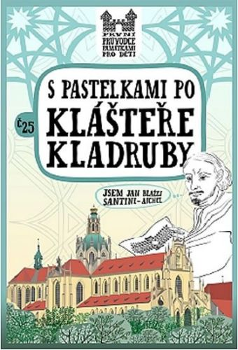 Eva Chupíková: S pastelkami po klášteře Kladruby cena od 44 Kč