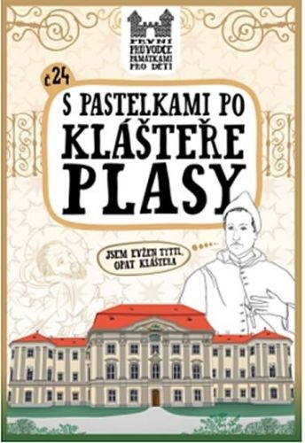Eva Chupíková: S pastelkami po klášteře Plasy cena od 46 Kč