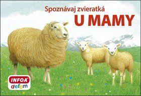 INFOA Spoznávaj zvieratká U mamy cena od 47 Kč
