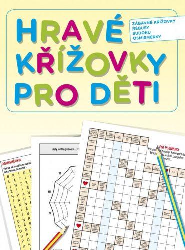 Kolektiv: Hravé křížovky pro děti cena od 67 Kč