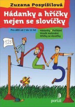 Zuzana Pospíšilová: Hádanky a hříčky nejen se slovíčky cena od 116 Kč