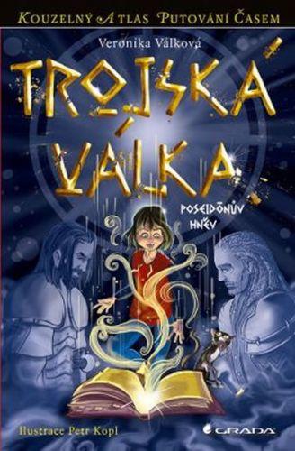 Veronika Válková: Trojská válka - Poseidónův hněv cena od 125 Kč