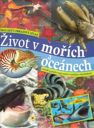 Carmen Rodríguez: Život v mořích a oceánech - Školákův obrazový atlas cena od 224 Kč
