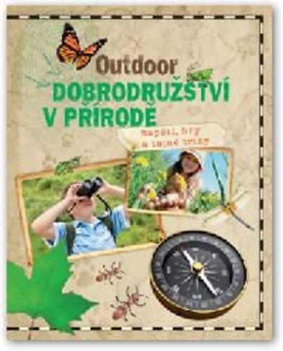 Outdoor - Dobrodružství v přírodě cena od 168 Kč