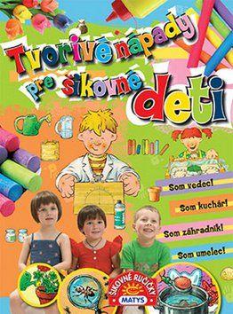 MATYS Tvorivé nápady pre šikovné deti cena od 164 Kč
